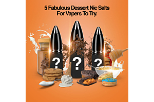 5 Decadent Dessert Flavoured Nic Salts