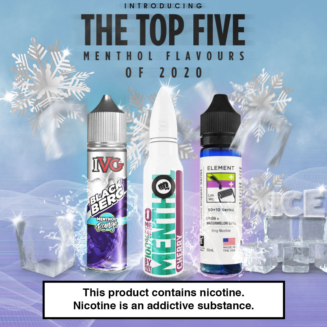 The Top 5 Menthol E-Liquid Flavours of 2020