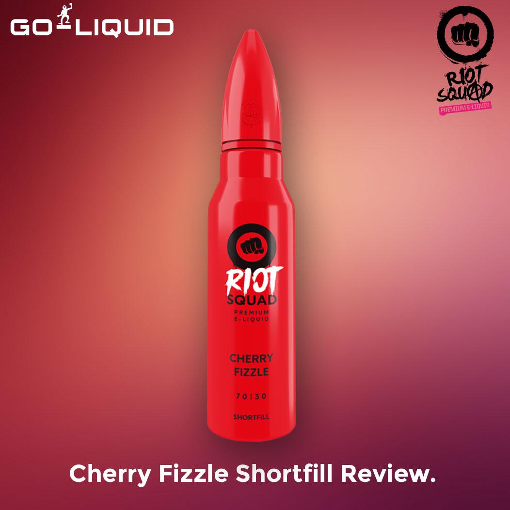 Riot Squad Cherry Fizzle Shortfill Review