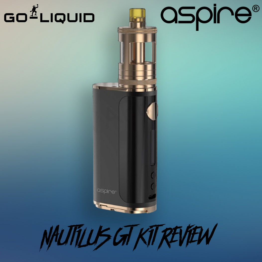 Aspire Nautilus GT Kit Review