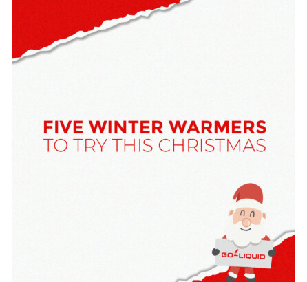 5 Winter Warmer E-Liquid Flavours To Try This Christmas