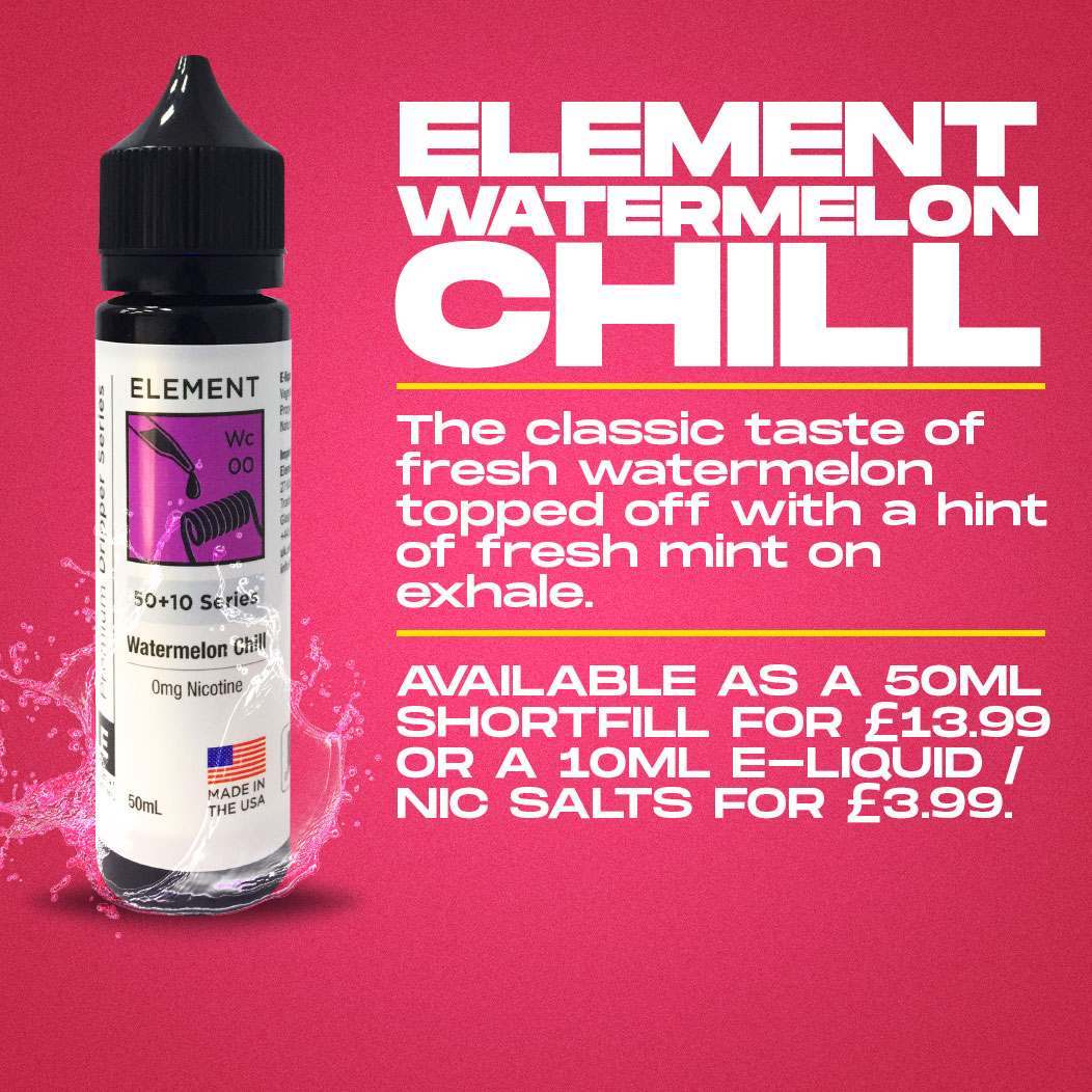 Element - Watermelon Chill Review